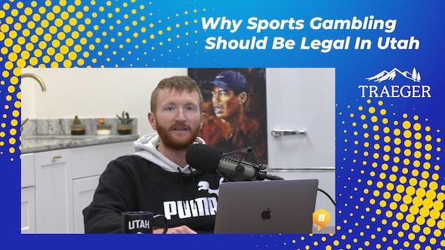 Why Sports Gambling Should Be Legal In Utah