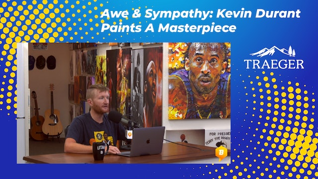 Awe & Sympathy: Kevin Durant Paints A Masterpiece