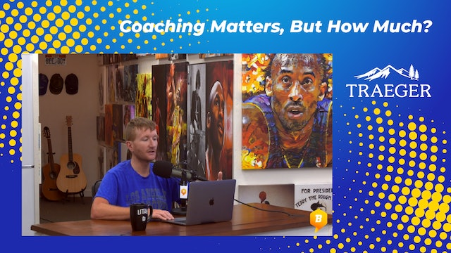 Coaching Matters, But How Much?