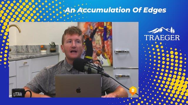 An Accumulation Of Edges
