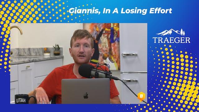 Giannis, In A Losing Effort