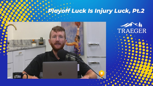 Playoff Luck Is Injury Luck, Pt.2