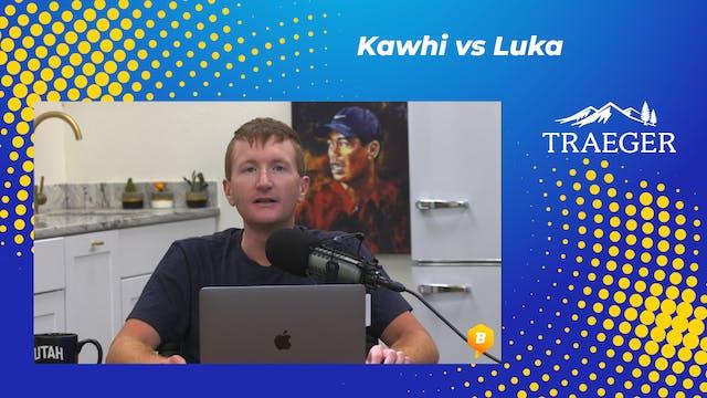 Kawhi vs Luka