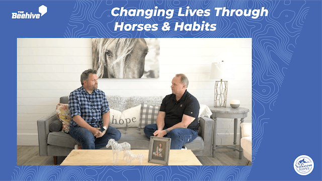 Changing Lives Through Horses & Habits