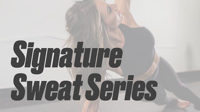 Signature Sweat Series