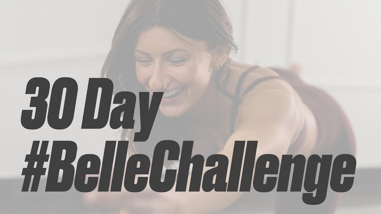 30 Day Belle Challenge 2.0