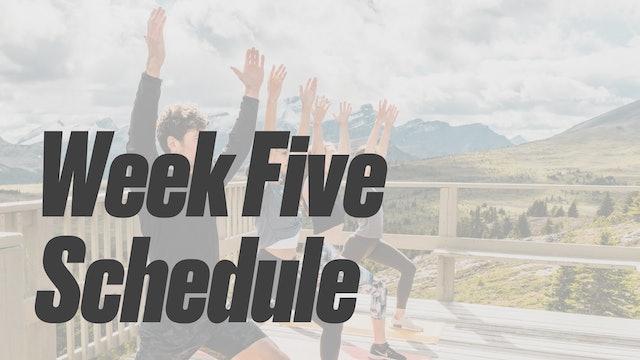 Week Five Schedule
