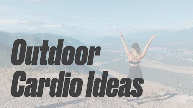 Outdoor Cardio Ideas