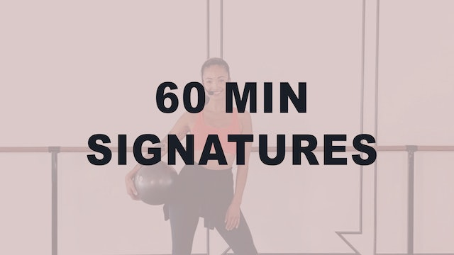 60 MIN Signature Classes