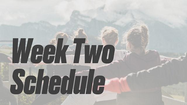 Week Two Schedule
