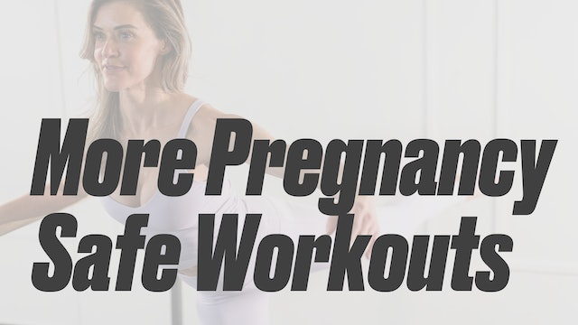 More Pregnancy Safe Workouts
