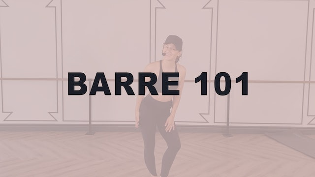 Barre Technique 101