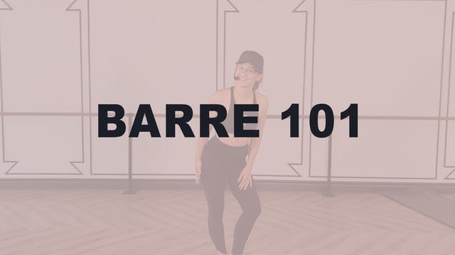Barre Technique 101