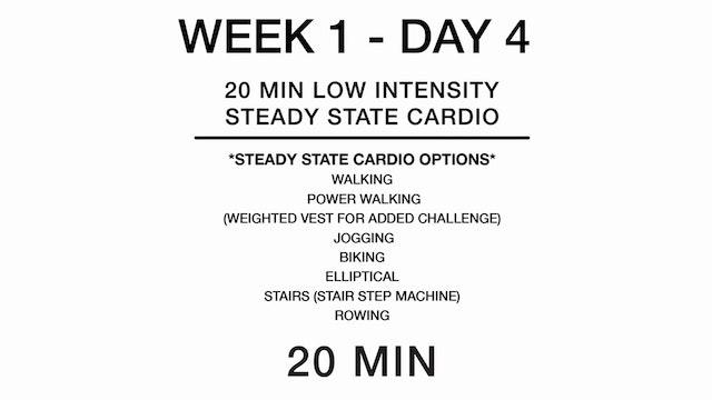 Week 1 - Day 4 (cardio)