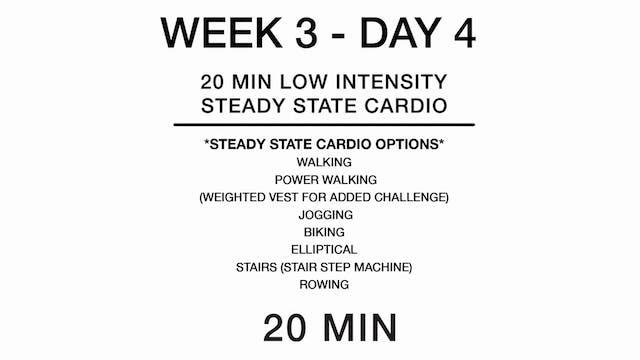Week 3 - Day 4 (cardio)