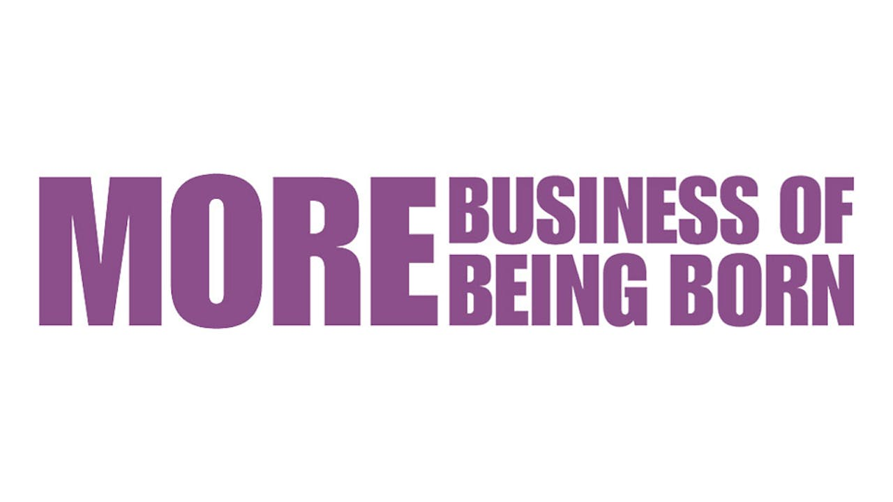 More Business Of Being Born: The Complete Set