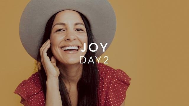 Day 2 Joy - Radha Agrawal