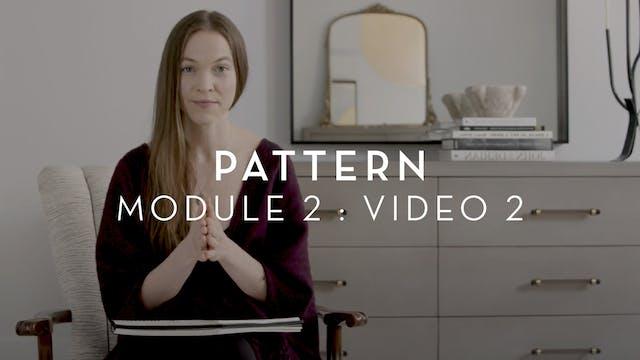 Pattern : Module 2 : Video 2