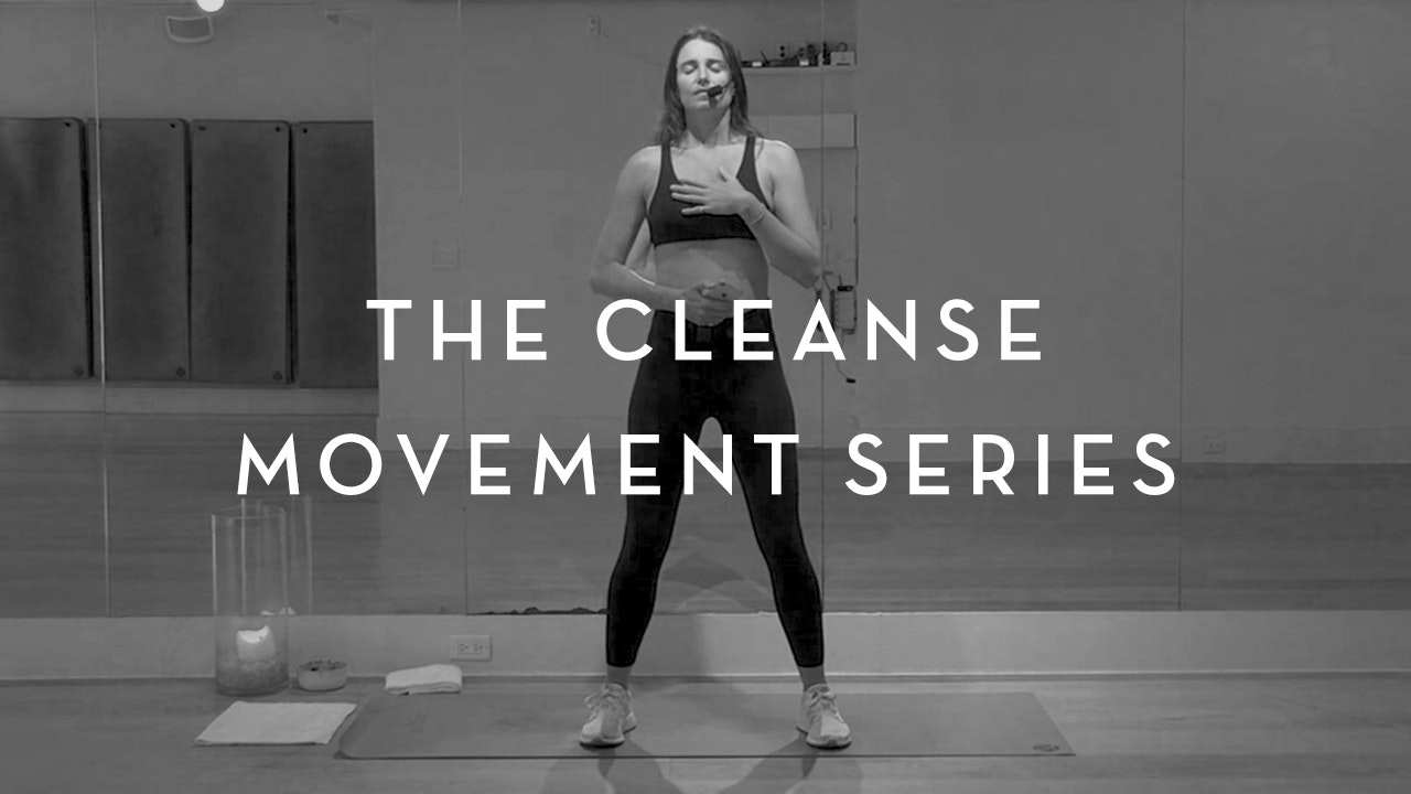 The Cleanse Movement Series