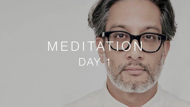 Day 1: Meditation