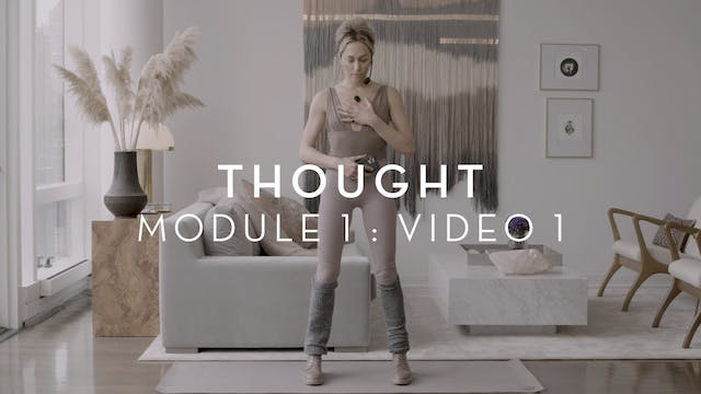 Thought : Module 1 : Video 1