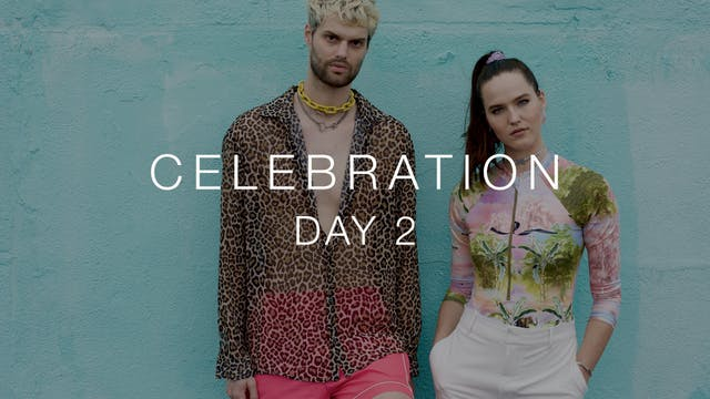 Day 2: Celebration