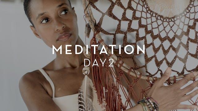 Day 2 Meditation - Rashia Bell