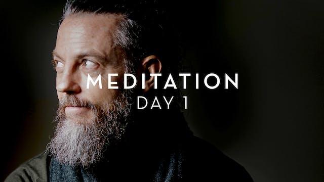 Day 1 Meditation - Kevin Courtney