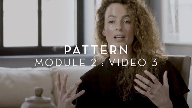 Pattern : Module 2 : Video 3