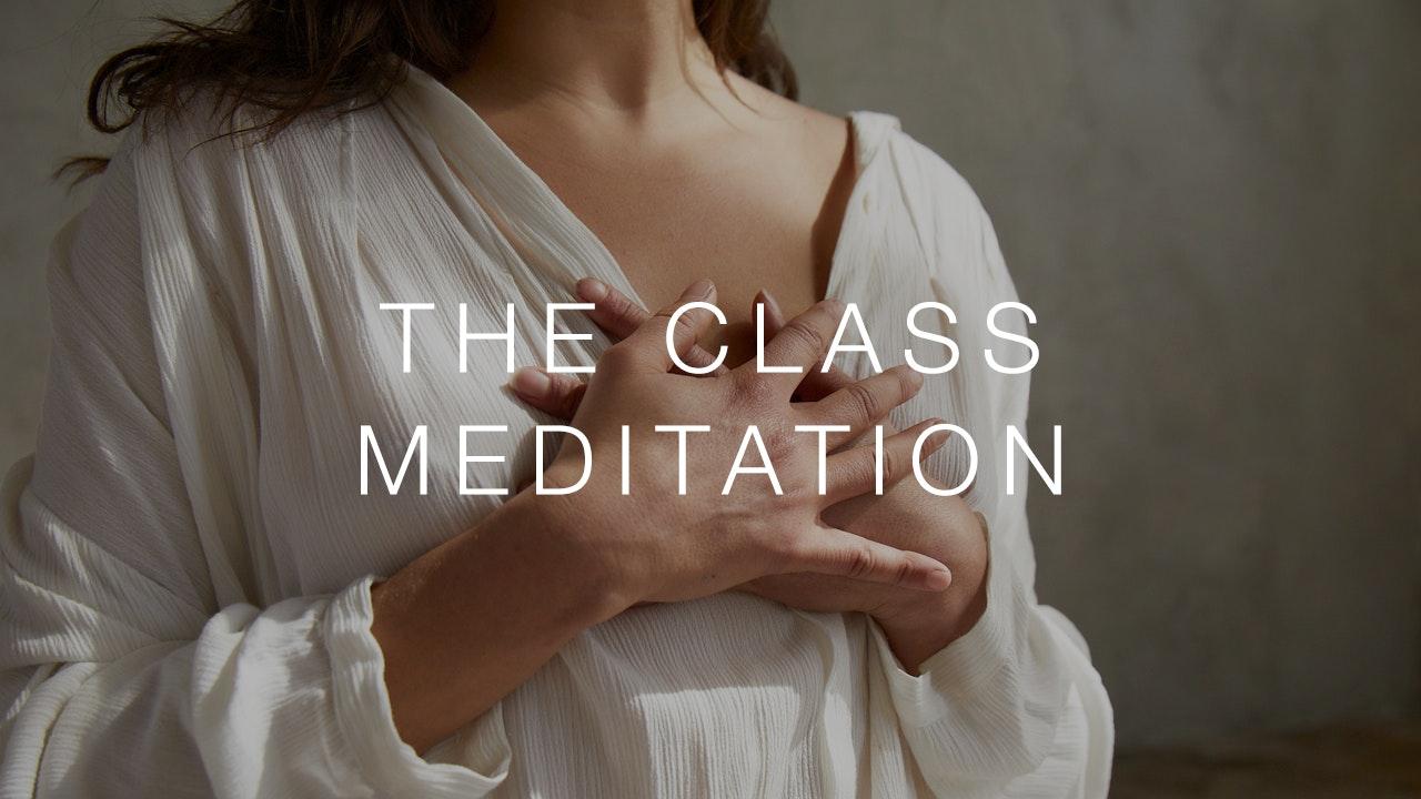 The Class Meditation