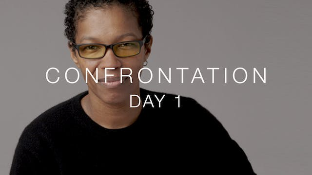 Day 1: Confrontation