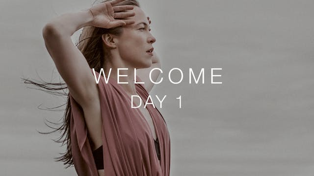 Day 1: Welcome