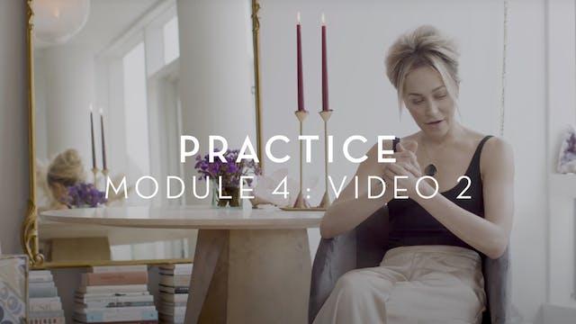 Practice : Module 4 : Video 2