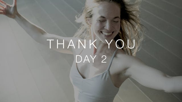Day 2: Thank You