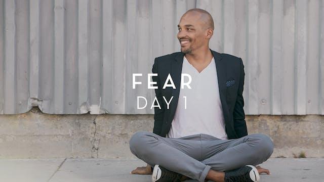 Day 1 Fear - Light Watkins
