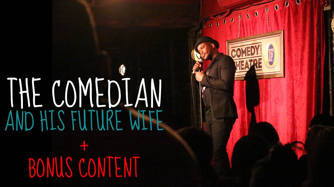 The Comedian and His Future Wife + BONUS CONTENT