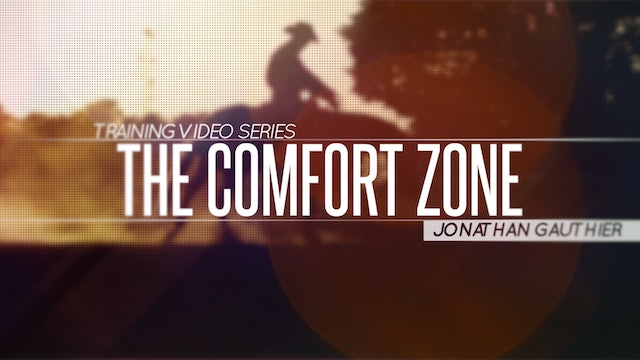 THE COMFORT ZONE - Horse Training Video Series