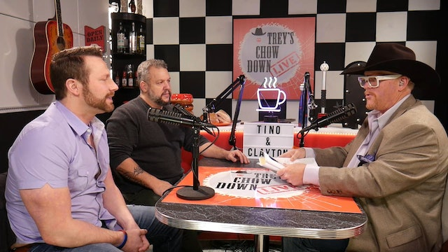 Trey's Chow Down Live, Episode 150, with Tino DeFranco and Clayton Grunewald