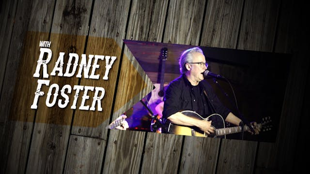 Songs & Stories with Radney Foster