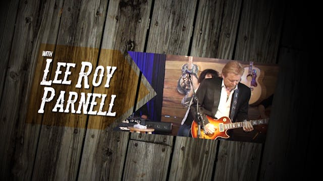 Songs & Stories with Lee Roy Parnell