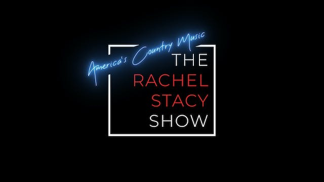The Rachel Stacy Show: America's Country Music