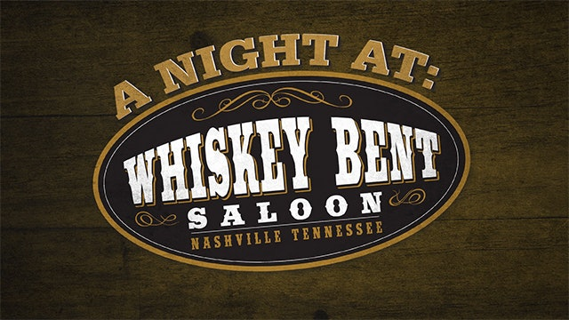 A Night At: Whiskey Bent Saloon