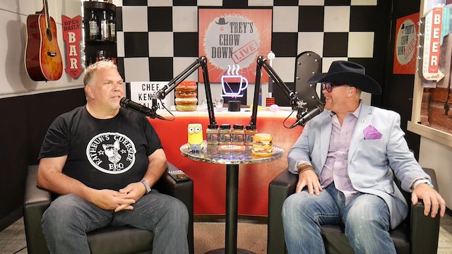 Trey's Chow Down Live, Episode 156, with Chef Kent Rathbun