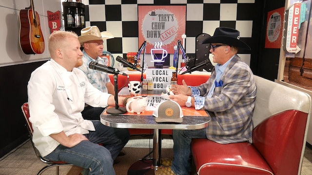 Trey's Chow Down Live, Episode 157, with Chef Adam West and Matt Hamilton