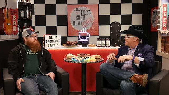 Trey's Chow Down Live, Episode 145, with Travis Heim