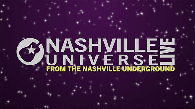 Nashville Universe Live From The Nashville Underground