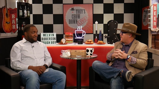 Trey's Chow Down Live, Episode 146, with Melvin Roberson