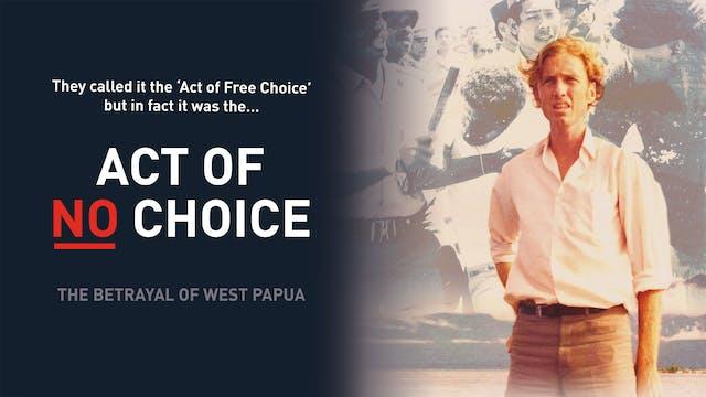 The Act of No Choice
