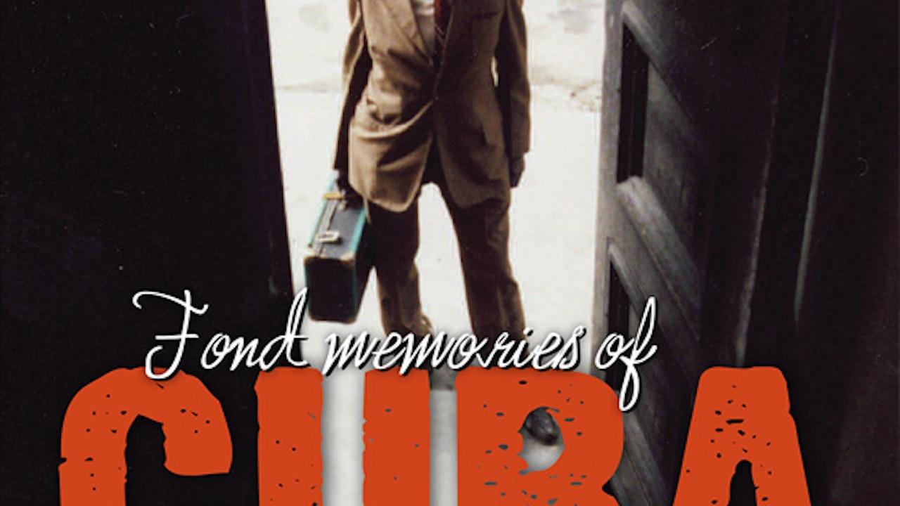 Fond Memories of Cuba