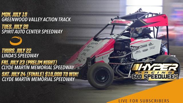VOD | 600 Speedweek Night 5 @ Clyde Martin Memorial Speedway July 23, 2021